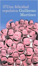 Portada del libro Una felicidad repulsiva