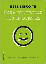Portada del libro Este libro te hará controlar tus emociones