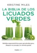 Portada del libro La biblia de los licuados verdes