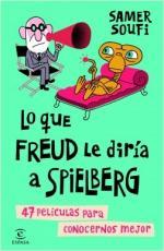 Portada del libro Lo que Freud le diría a Spielberg