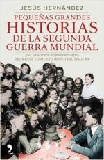 Portada del libro Pequeñas grandes historias de la Segunda Guerra Mundial