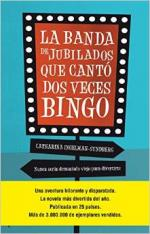 Portada del libro La banda de jubilados que cantó bingo dos veces