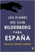 Portada del libro Los planes del Club Bilderberg para España