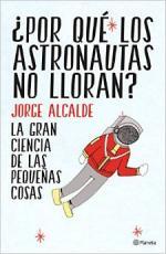 Portada del libro ¿Por qué los astronautas no lloran?