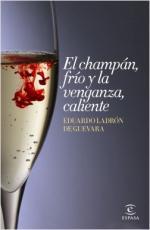 Portada del libro El champán, frío y la venganza, caliente