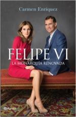 Portada del libro Felipe VI. La Monarquía renovada