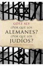Portada del libro ¿Por qué los alemanes? ¿Por qué los judíos?