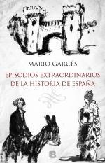 Portada del libro Episodios extraordinarios de la historia de España