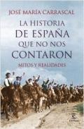 Portada del libro La historia de España que no nos contaron