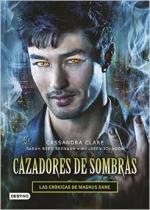 Las crónicas de Magnus Bane. Cazadores De Sombras