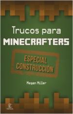 Portada del libro Trucos para minecrafters. Especial Construcción