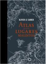 Portada del libro Atlas de los lugares malditos
