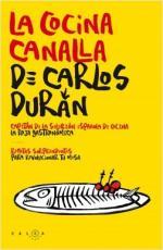 Portada del libro La cocina canalla de Carlos Durán