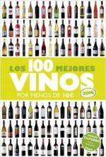 Portada del libro Los 100 mejores vinos por menos de 10 euros, 2016