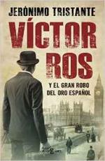 Portada del libro Víctor Ros y el gran robo del oro español