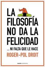 Portada del libro La filosofía no da la felicidad