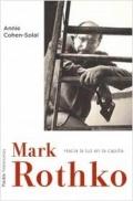 Portada del libro Mark Rothko. Hacia la luz en la capilla