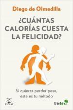 Portada del libro ¿Cuántas calorías cuesta la felicidad?