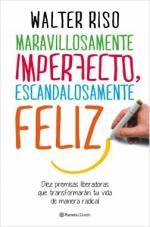 Portada del libro Maravillosamente imperfecto, escandalosamente feliz