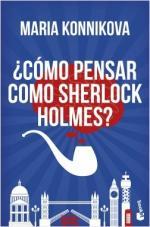 Portada del libro ¿Cómo pensar como Sherlock Holmes?