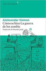 Portada del libro Cómo se hizo La guerra de los zombis