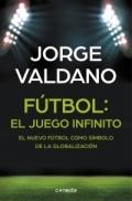 Portada del libro Fútbol: el juego infinito