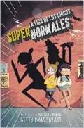 Portada del libro La liga de los chicos supernormales