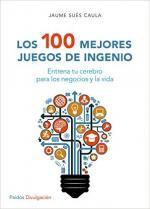Portada del libro Los 100 mejores juegos de ingenio