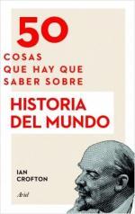 Portada del libro 50 cosas que hay que saber sobre Historia del mundo