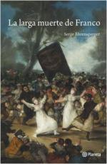 Portada del libro La larga muerte de Franco