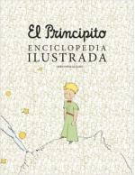 Portada del libro El principito. Enciclopedia ilustrada