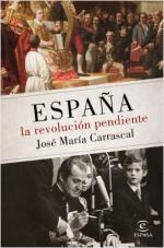 Portada del libro España: la revolución pendiente