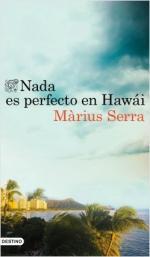 Portada del libro Nada es perfecto en Hawái