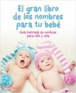 Portada del libro El gran libro de los nombres para tu bebé