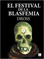 Portada del libro El festival de la blasfemia