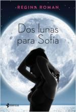 Portada del libro Dos lunas para Sofía