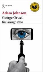 Portada del libro George Orwell fue amigo mío