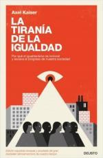 Portada del libro La tiranía de la igualdad