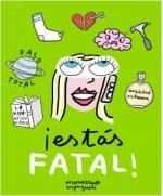 Portada del libro ¡Estás fatal!