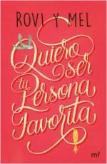 Portada del libro Quiero ser tu persona favorita
