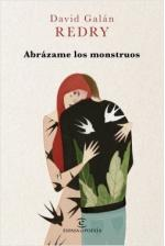 Portada del libro Abrázame los monstruos