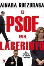 Portada del libro El PSOE en el laberinto