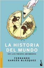 Portada del libro Historia del mundo sin los trozos aburridos