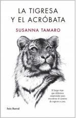 Portada del libro La Tigresa y el Acróbata