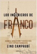 Portada del libro Los ingenieros de Franco