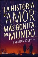 Portada del libro La historia de amor más bonita del mundo