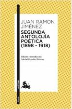 Portada del libro Segunda antolojía poética (1898-1918)