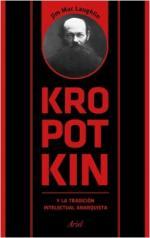 Portada del libro Kropotkin y la tradición intelectual anarquista
