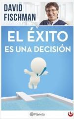 Portada del libro El éxito es una decisión