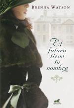 Portada del libro El futuro tiene tu nombre
